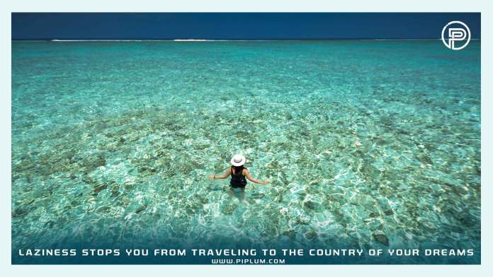 Laziness-stops-you-from-traveling-to-the-country-of-your-dreams-Motivational-quote-blue-ocean-vacation