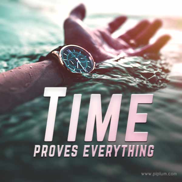 Time-will-show-that-your-life-is-worth-changing-an-inspirational-quote-about-life