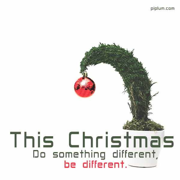 This-Christmas-Do-something-different-be-different-Inspirational-quote-2022-2021-2023