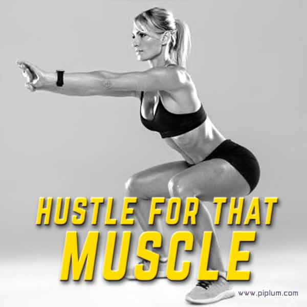 Motivational-squats-quote-for-a-beautiful-body-Hustle-for-that-muscle
