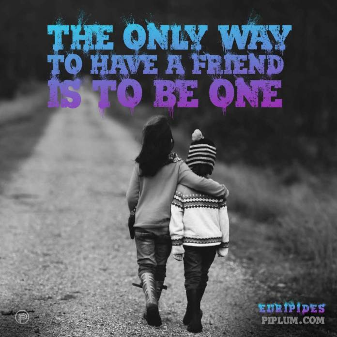 best-friends-quotes-The-only-way-to-have-a-friend-is-to-be-one