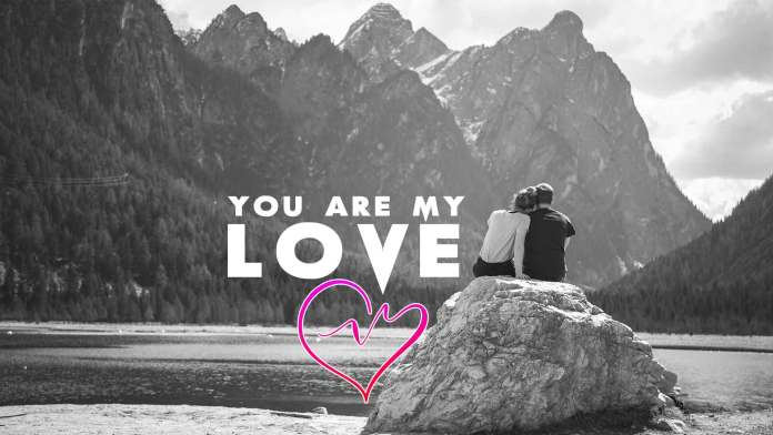 You-Are-My-Love-amazing-inspirational-quote