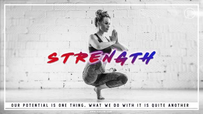 Motivational-quote-about-strength.-Our-potential-is-one-thing-what-we-do-with-it-is-quite-another