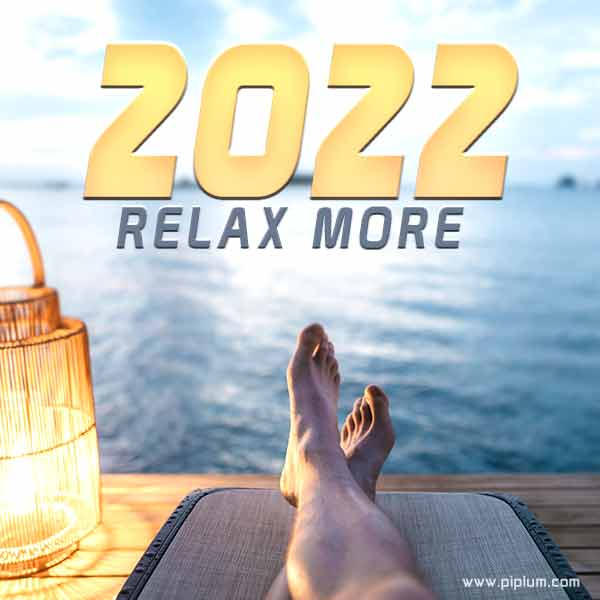 relax-more-2022-quote-be-positive