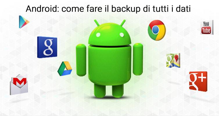 come fare backup android