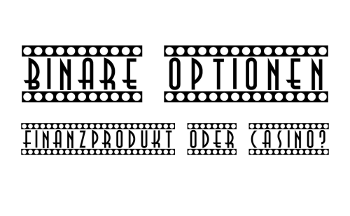 Binäre Optionen - Finanzprodukt oder Casino