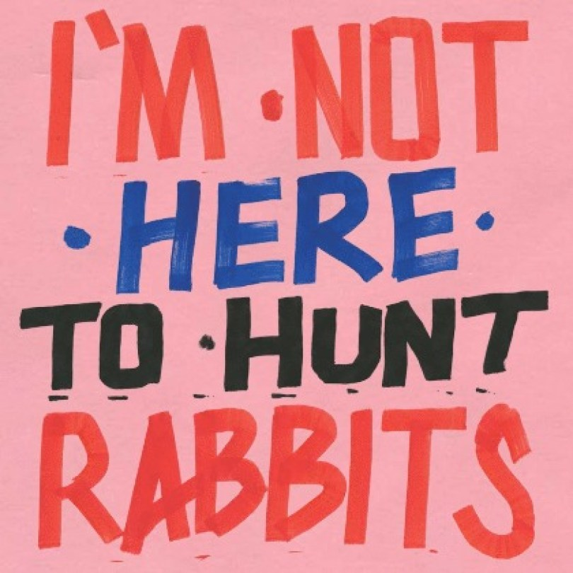 Various Artists - I'm not here to hunt rabbits - Piranha Records