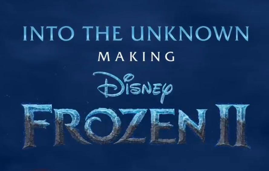Disney+ Announced New 'Frozen 2' Documentary Series 'Into the Unknown:  Making Frozen 2'