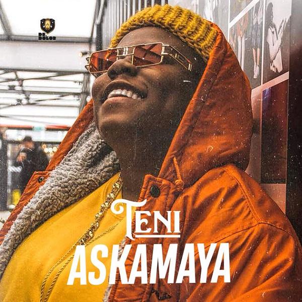 Teni - Askamaya (Prod. Spellz)