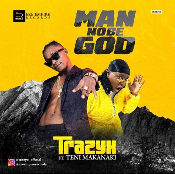 download trazyx man No be God