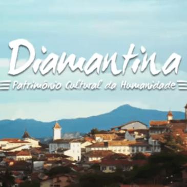 A bela Diamantina, Patrimônio Cultural da Humanidade!