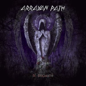 "ARRAYAN PATH ""IV: Stigmata"""