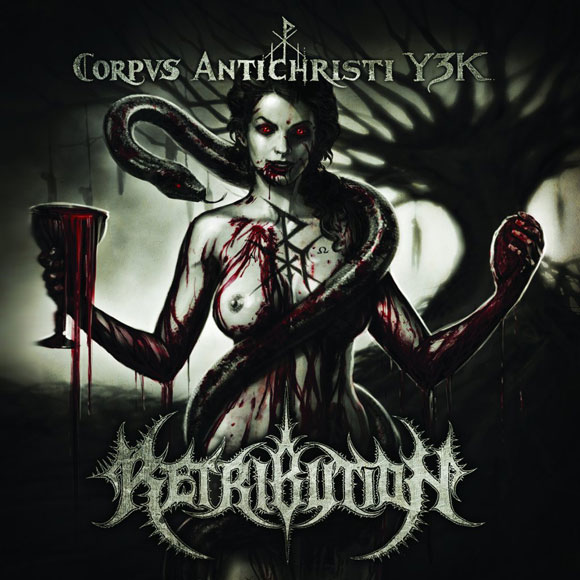 RETRIBUTION - Corpus Antichristi Y3K