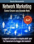 Network Marketing - Come costruire una grande rete