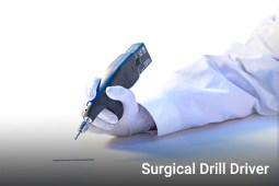 Surgical Drill Driver - Pivot International
