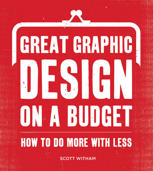Great graphic design on a budget 15 Books Every Graphic Designer Should Read