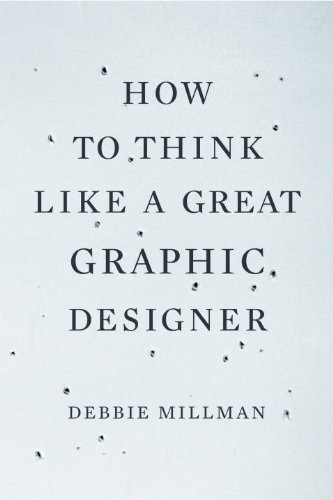 How to Think Like a Great Graphic Designer 15 Books Every Graphic Designer Should Read