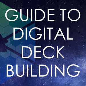 Digital Deck Building