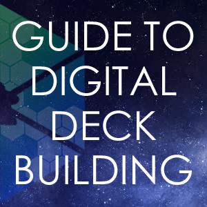 Digital Deck Building