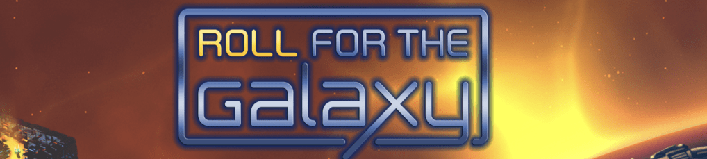 roll for the galaxy - banner