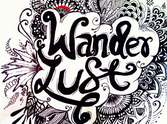 wanderlust, typography, art
