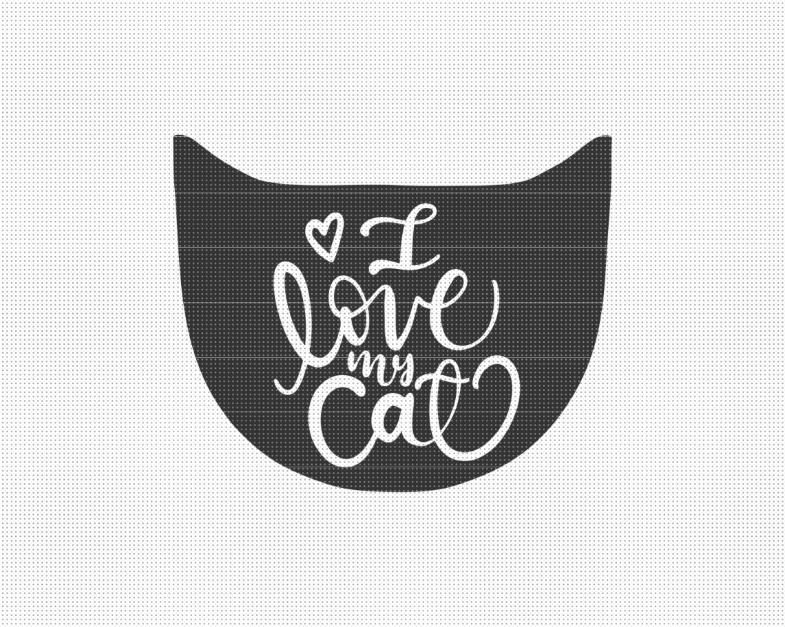 Download I Love my Cat SVG File - Pixelcolours