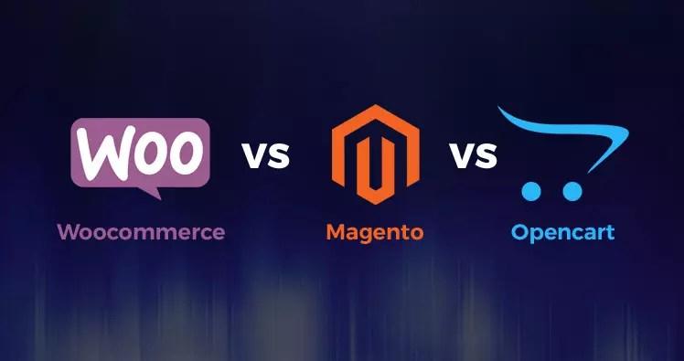 Magento Vs WooCommerce Vs OpenCart