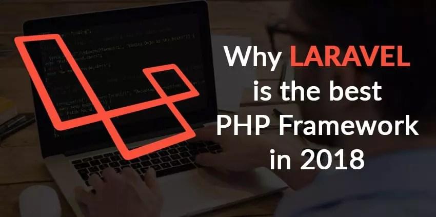 8 Features That Make PHP Laravel Framework Best