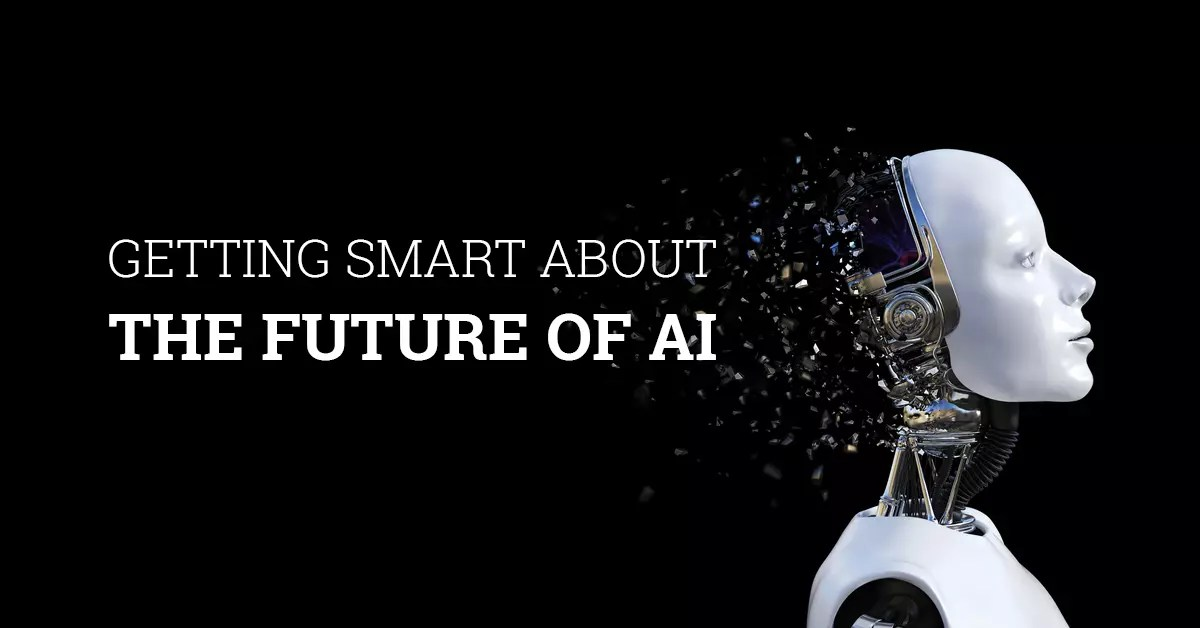 All That You Need To Know About The Future of AI