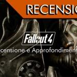 Fallout 4 – Recensione e approfondimento!