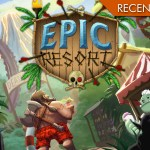 Epic Resort – Anche gli eroi vanno in vacanza