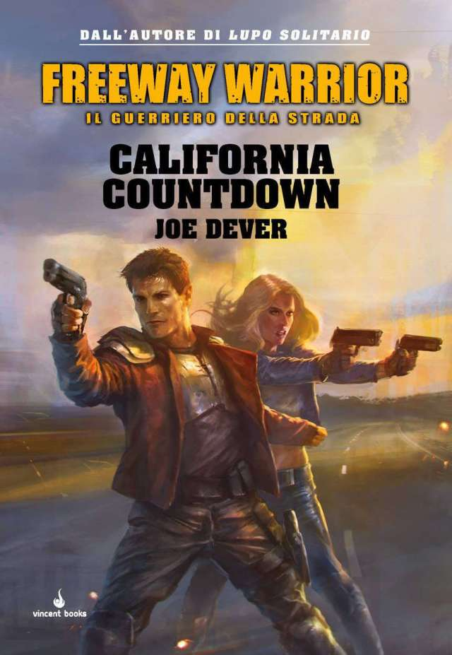 Joe Dever - Freeway Warrior - California Countdown
