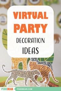 Virtual party decoration ideas