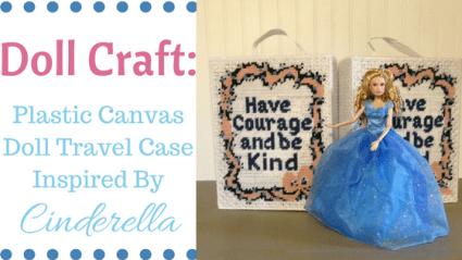 Doll Craft: Plastic Canvas Case Designed For Cinderella