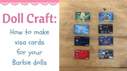 Doll Craft: Make Visa Cards For Barbie Dolls