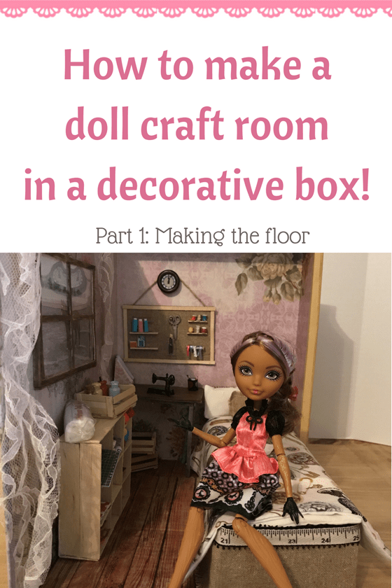 How To Make A Doll Craft Room In A Decorative Box