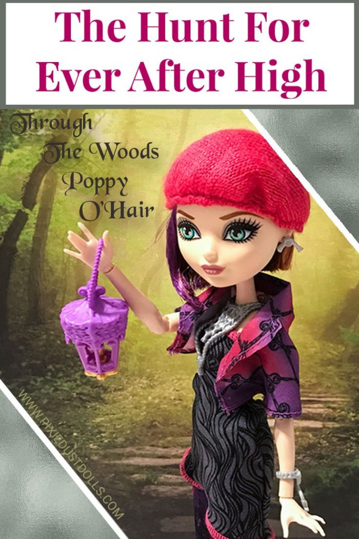The Hunt For Ever After High: Through The Woods Poppy O'Hair Doll Review.