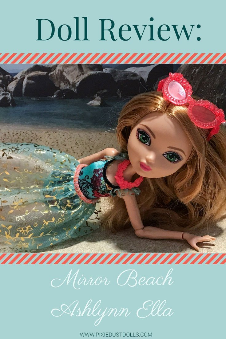 Doll Review: Mirror Beach Ashlynn Ella.