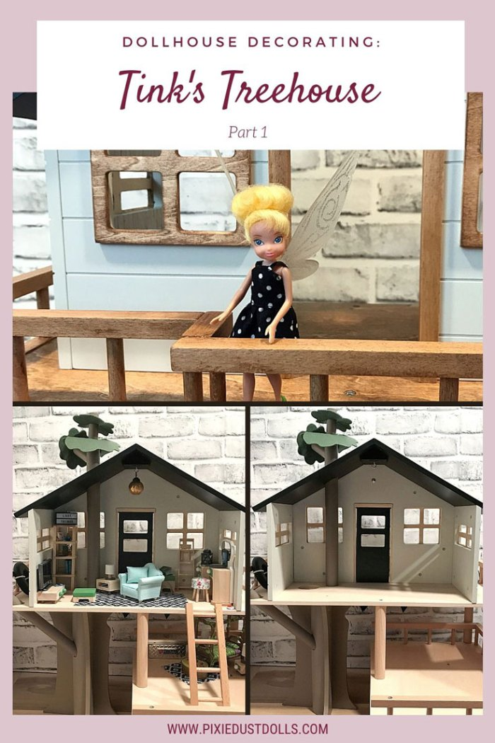 Dollhouse Decorating: Tink's Treehouse (Part 1).
