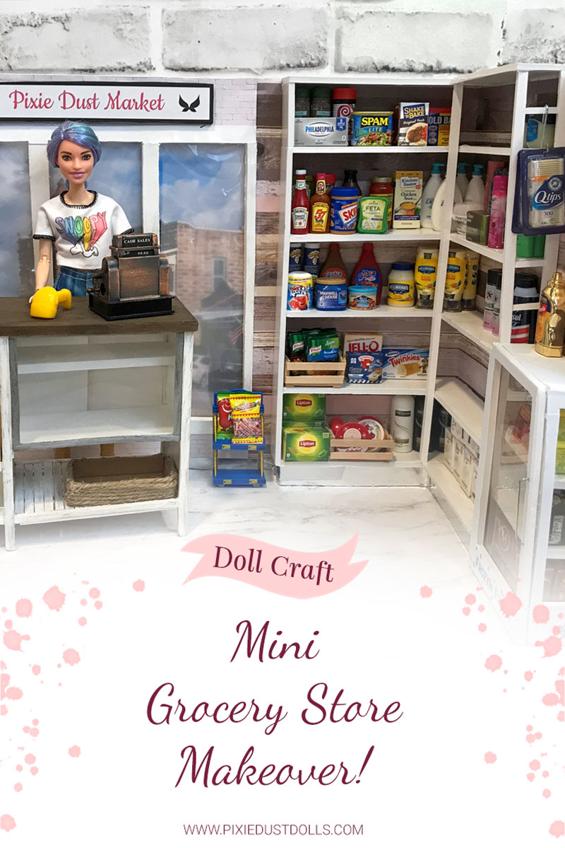 Doll Craft: Mini Grocery Store Makeover!