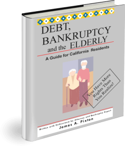 If you are elderly and have bill problems, order this free book from Oakland bankruptcy attorney James Pixton