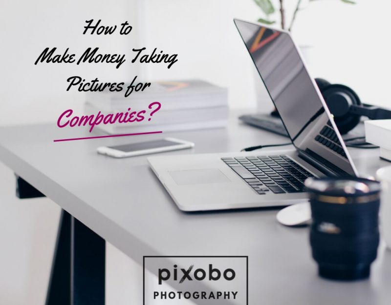 How to Make Money Taking Pictures for Companies_