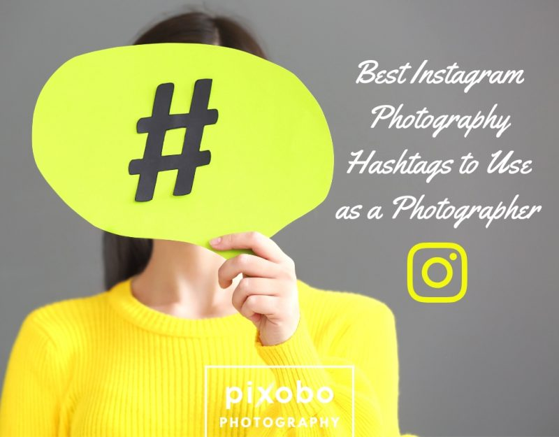 Best Instagram Photography Hashtags