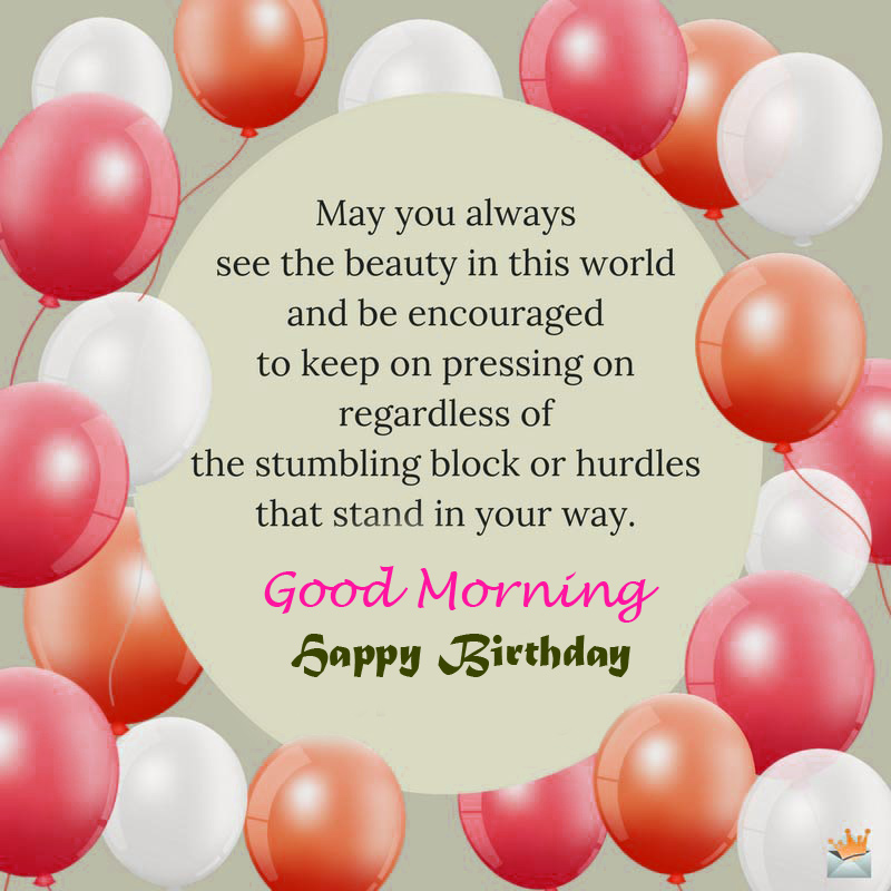71 Good Morning Birthday Wishes New Images Pix Trends