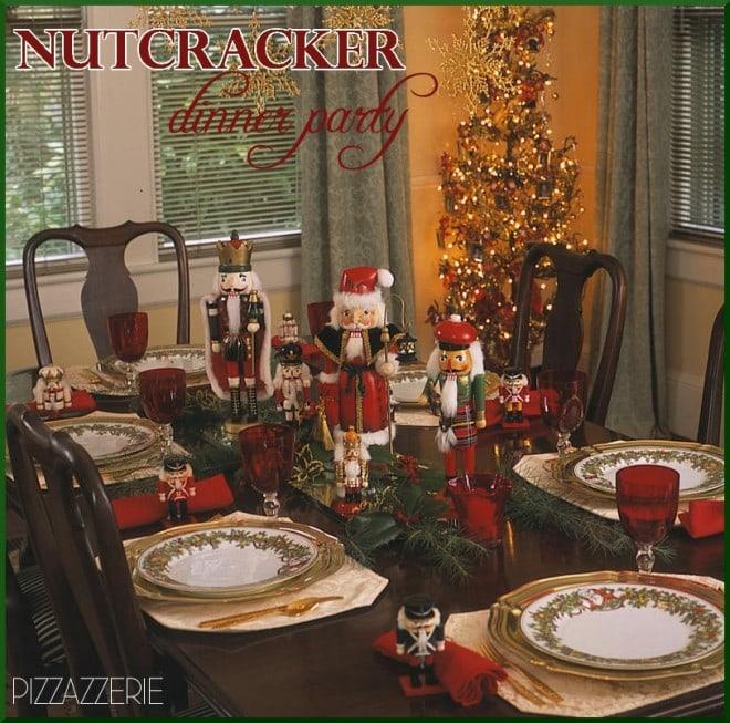 Nutcracker Dinner Party Amp DIY Wreath Pizzazzerie