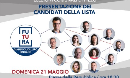 Domenica 21/5/2017 Presentazione candidati Lista FUTURA (Sindaco Callipo) in Piazza ore 18:30