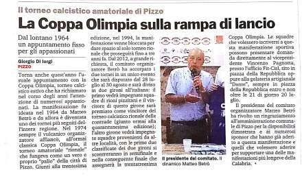 La Coppa Olimpia sulla rampa di lancio