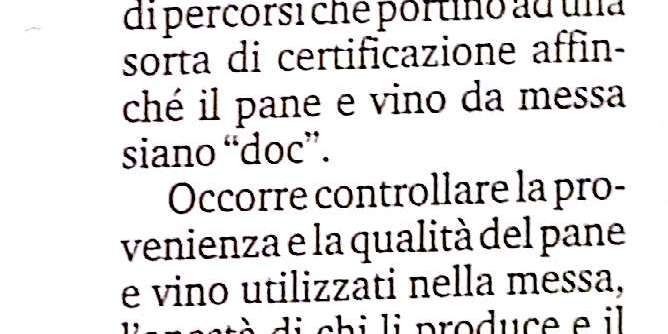 """RELIGIONE. Pane e vino per la Messa devono essere """"doc"""""""