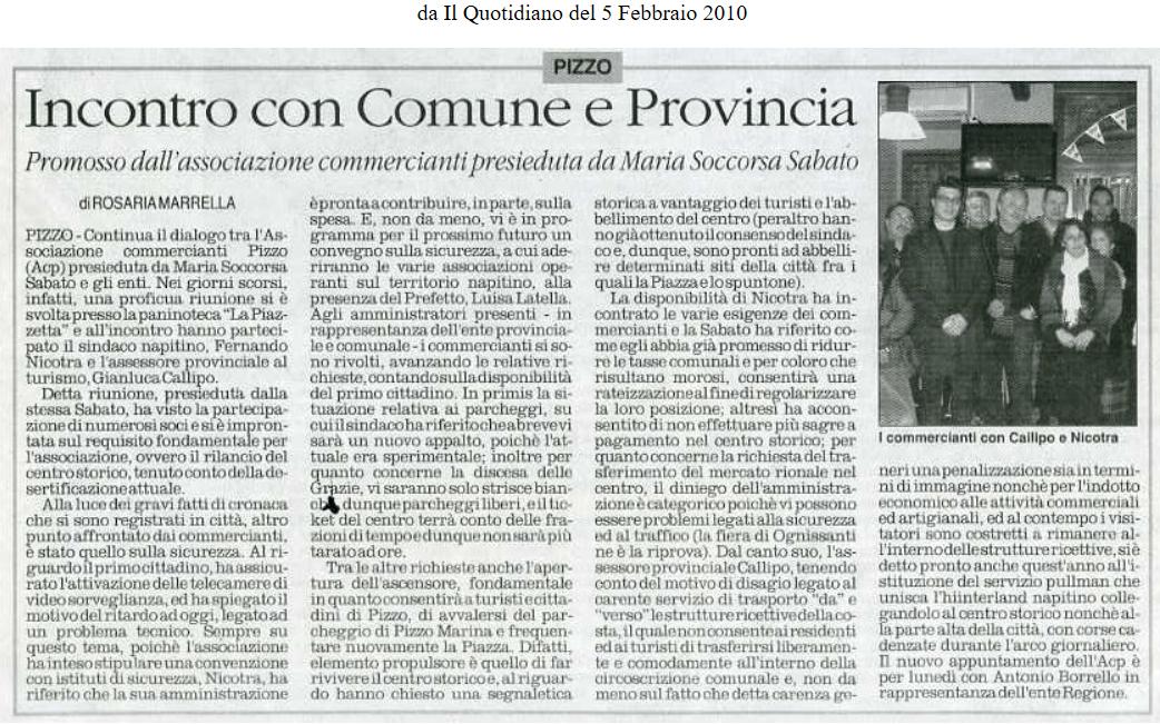 Pizzo. Incontro con Comune e Provincia Promosso dall'Associazione commercianti presieduta da Maria Soccorsa Sabato da Il Quotidiano del 5 Febbraio 2010