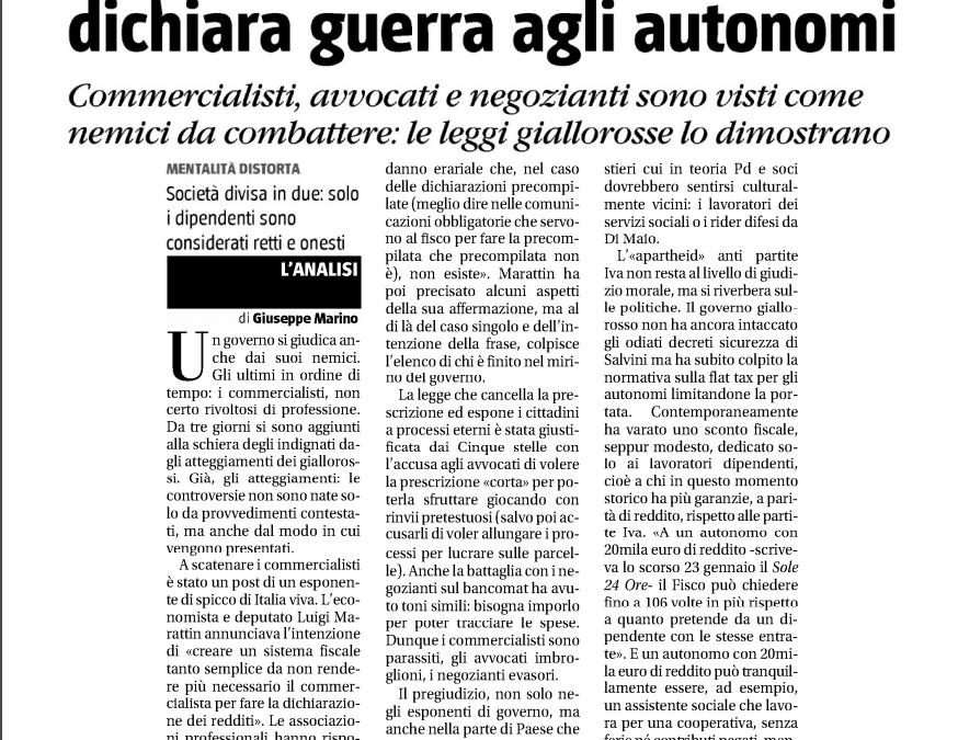 IL PREGIUDIZIO DEL GOVERNO: DICHIARA GUERRA AGLI AUTONOMI.